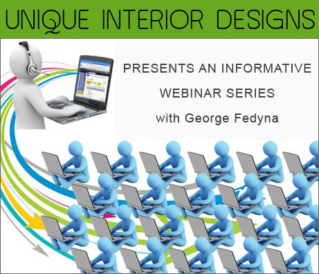 Unique Interior Designs Presents an Informative Webinar Series with George Fedyna